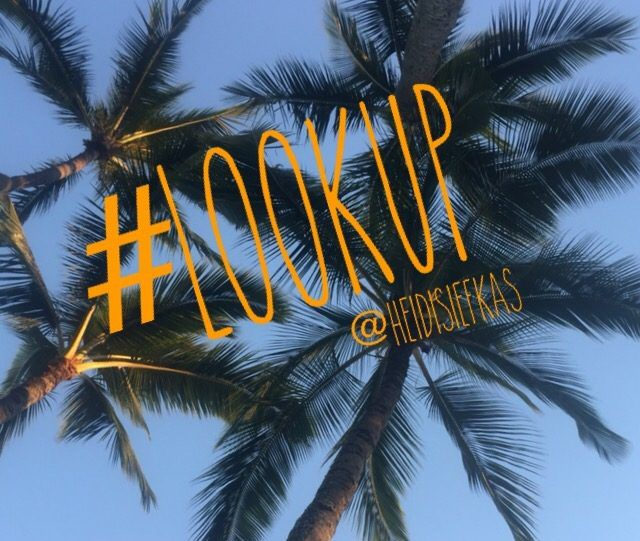 Best Life Tool – Remember to Look Up