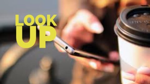 Look Up – Don't Leave Home Without It