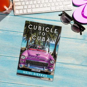 Heidi_Siefkas_shares_Cubicle_to_Cuba