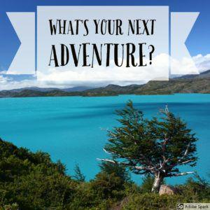 What's_Your_Next_Adventure_by_Heidi_Siefkas
