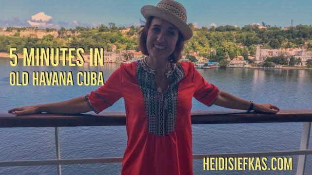 Five Minute Tour of Old Havana Cuba